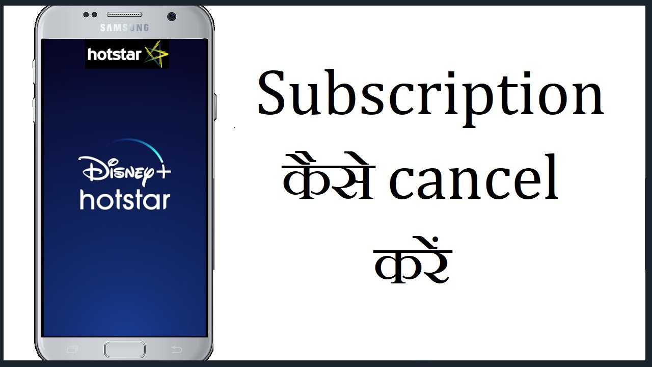 Subscription hotstar to android cancel how on How To