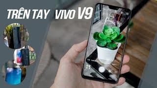 """Trên tay Vivo V9: bao trọn combo """"tai thỏ"""" và camera kép xếp dọc đúng trào lưu"""