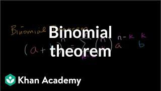 Binomial theorem | Polynomial and rational functions | Algebra II | Khan Academy