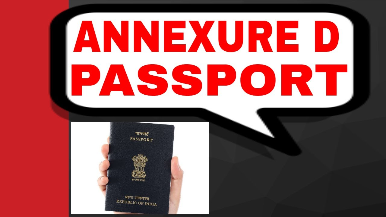 how to fill annexure d for passport