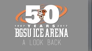BGSU Ice Arena - A Look Back - Falcon Hockey