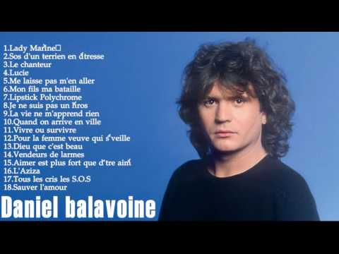 Daniel Balavoine Greatest Hits - daniel balavoine best of album