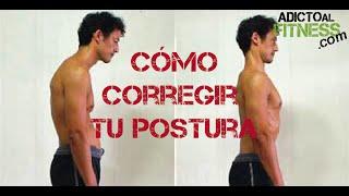 Cómo corregir la postura de la espalda - Ejercicios para espalda encorvada y sus razones