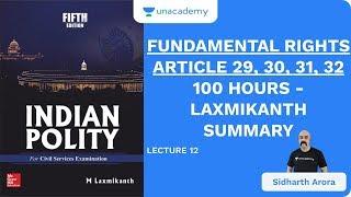 L12: Fundamental Rights - ARTICLE 29, 30, 31, 32 | 100 Hours - Laxmikanth Summary | UPSC CSE/IAS