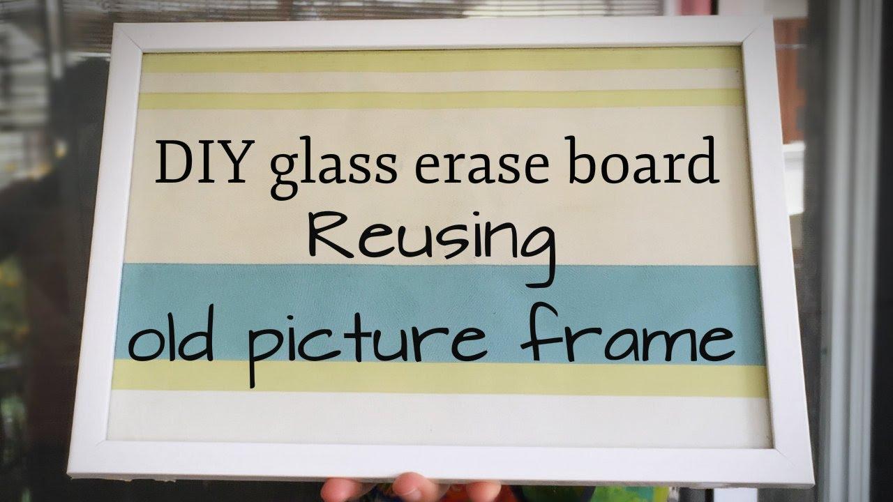 Reuse Picture Frame To Diy Glass Erase Board|Crafts For Teens|Summer Crafts  For Kids