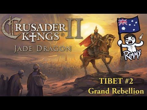Crusader Kings 2: Jade Dragon - Tibet #2 - Grand Rebellion