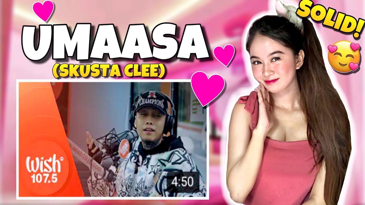 """UMAASA"" by Skusta Clee LIVE on Wish 107.5 Bus (REACTION VIDEO)"
