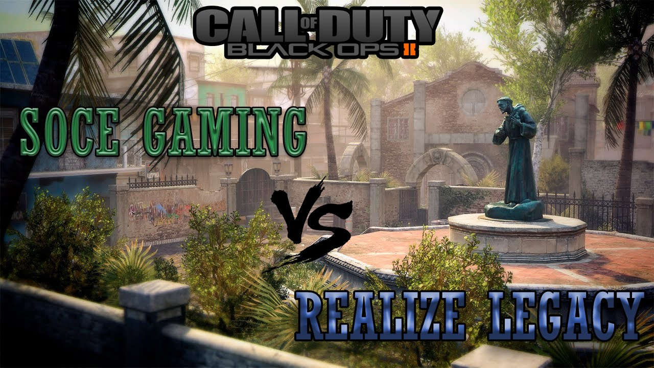 Clan Wars  SoCe Gaming vs ReaLiZe Legacy  Capture The Flag Black Ops 2  YouTube
