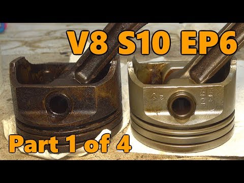 V8 S10 Chevy 350 Piston Cleaning (Ep.6, Part 1 of 4)