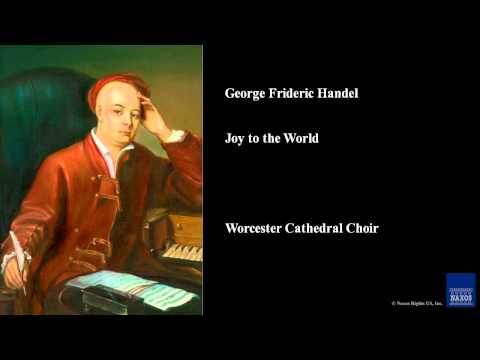 George Frideric Handel, Joy to the World