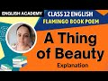 A Thing Of Beauty CBSE NCERT Class XII English Poem Explanation mp3