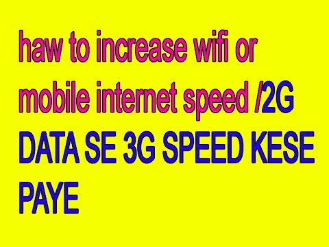haw to increase mobile internet speed in hindi