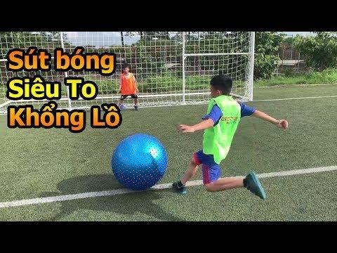 Thử Thách Bóng đá sút bóng siêu to khổng lồ và ăn mừng như Ronaldo , Messi và Sao  U23 Việt Nam