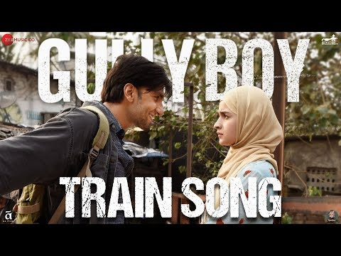 Train Song | Gully Boy | Ranveer Singh & Alia Bhatt | Raghu Dixit & Karsh Kale | Midival Punditz Mp3