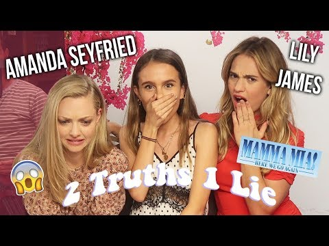 TWO TRUTHS ONE LIE WITH AMANDA SEYFRIED & LILY JAMES! Lovevie
