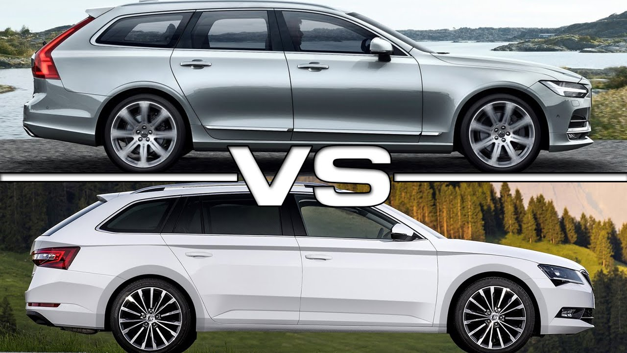 Volvo V90 Vs Skoda Superb Combi YouTube
