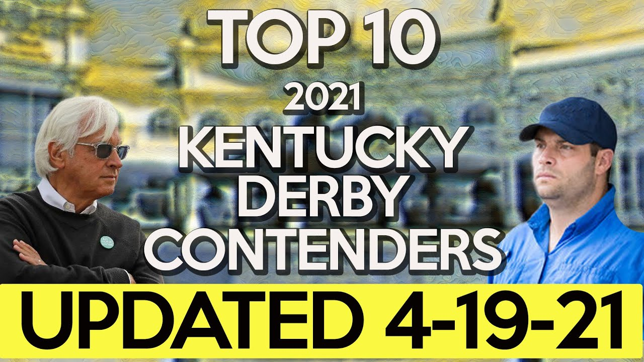 UPDATED TOP 10 2021 KENTUCKY DERBY CONTENDERS | ROAD TO THE DERBY | TRUST THE PROPHETS