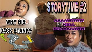 CHUUKESE: STORYTIME #2 HIS D#CK STANK