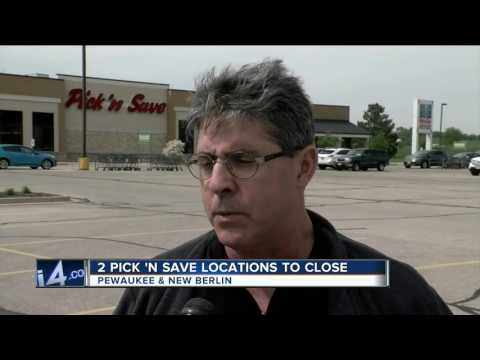 Pair of Pick 'N Save stores closing