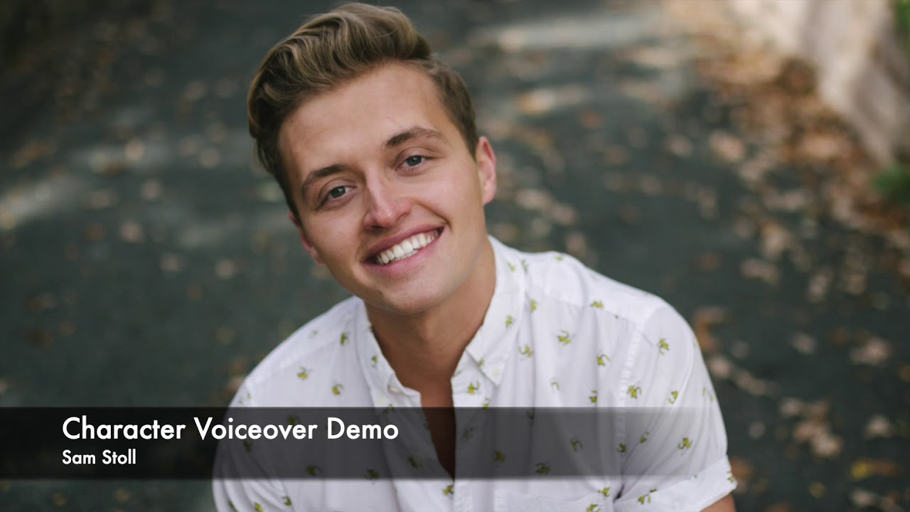 Character Voiceover Demo - Sam Stoll