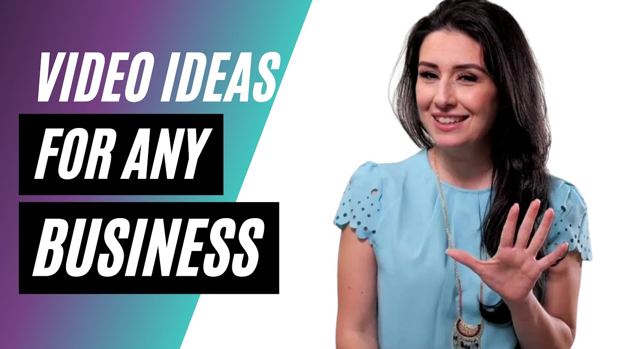 5 video ideas for any business!