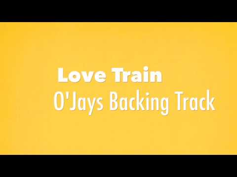 """Love Train"" O'Jays Backing Track"
