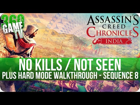 Assassin's Creed Chronicles: India - No Kills / Not Seen - Plus Hard Mode Walkthrough - Sequence 8 |