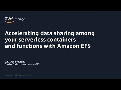 Accelerate Data Sharing Among Serverless Containers with Amazon EFS | AWS Pi Week 2021
