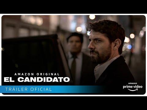 El Candidato - Tráiler oficial | Amazon Prime Video