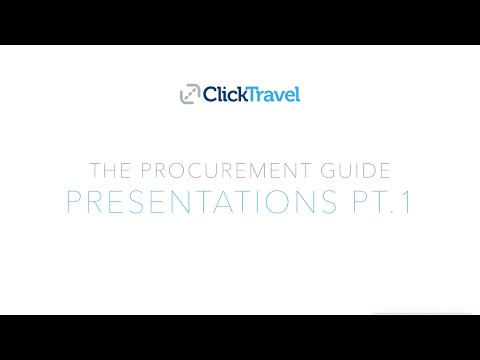 The Procurement Guide - Presentations Part 1 - Click Travel