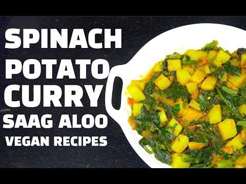 Spinach Potato Curry - Saag Aloo - Vegan Recipes - Aloo Palak
