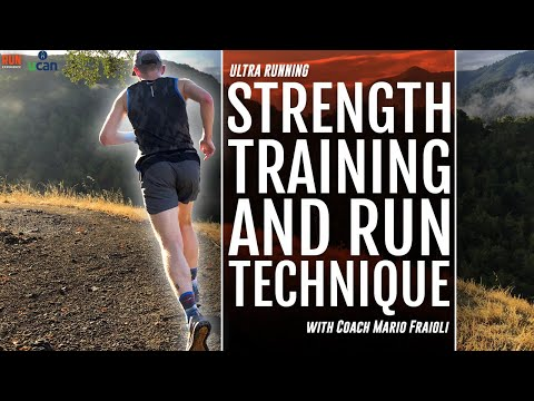 Ultra Running: Strength Training & Run Technique With Mario Fraioli