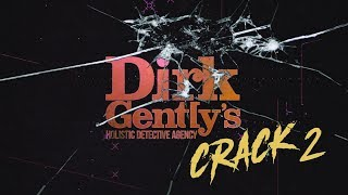 Dirk Gently's Holistic Detective Agency Russian Crack 2