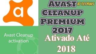 Avast Cleanup Premium Ativado Até 2018