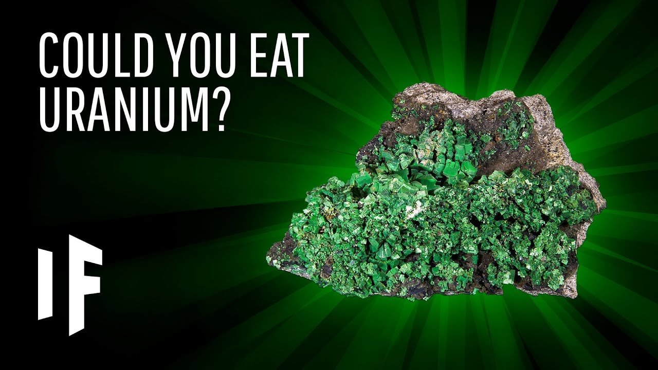 What Happens If You Eat Uranium? - YouTube