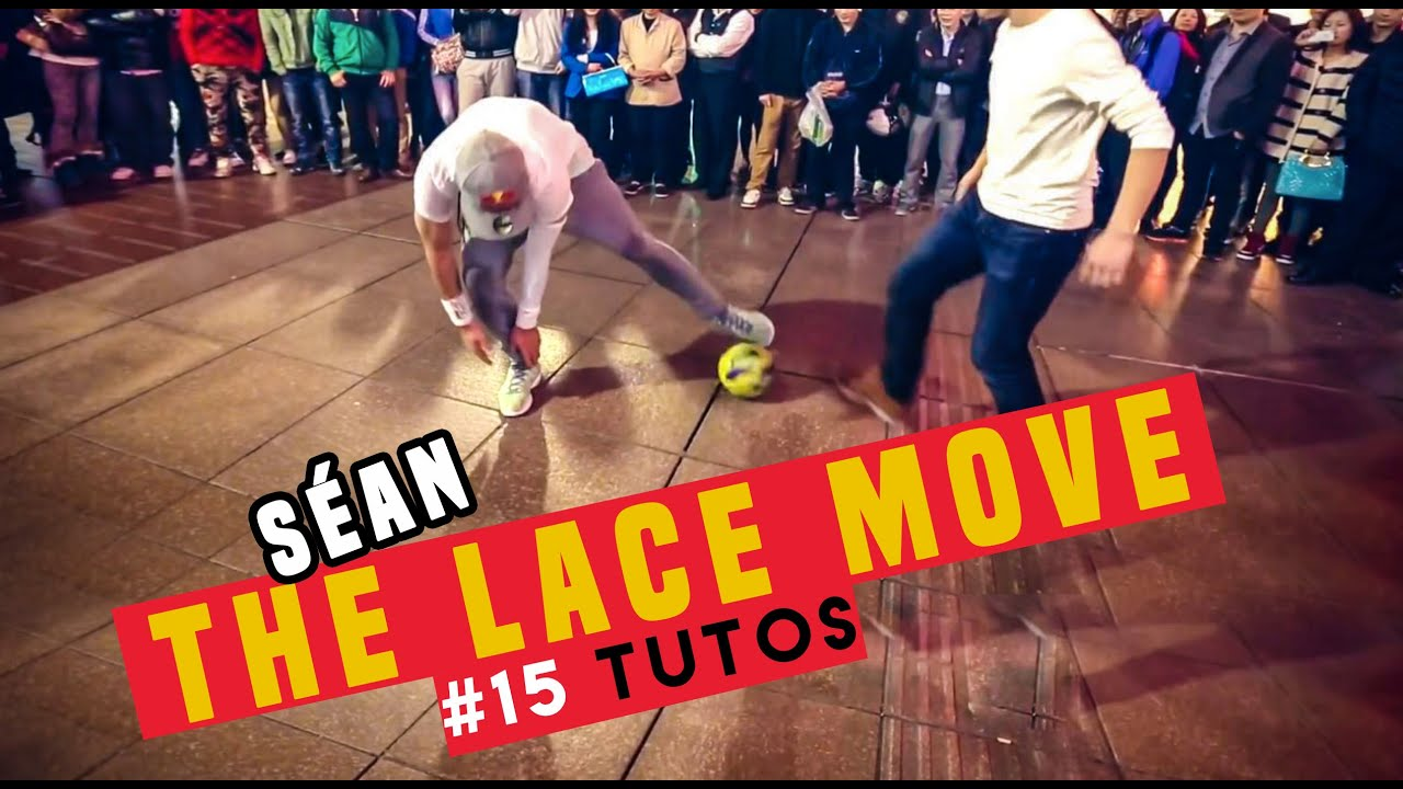 67b9425961  15 LEARN THE LACE MOVE - Street Soccer   seanfreestyle. Séan Garnier