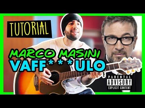 VAFFANCULO - MARCO MASINI - Tutorial Chitarra Accordi Facili