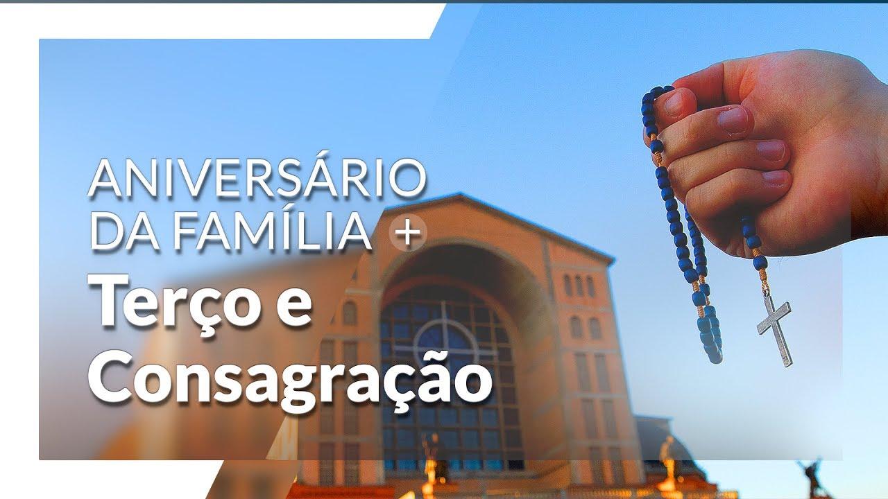Terço e Consagração - Aniversário Família dos Devotos 14h 11/07/2020