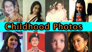 WOW   Cute Unseen Childhood Pictures Of TV Actors   Niti Taylor   Vrushika Mehta AND Others