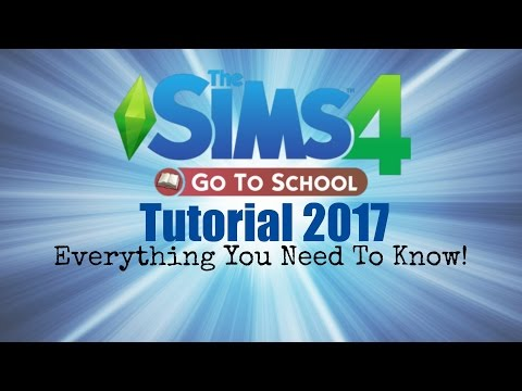 Sims 4 Go To School Tutorial 2017 Everything You Need To Know