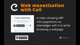 Web monetization with Coil (XRP micropayments in action)