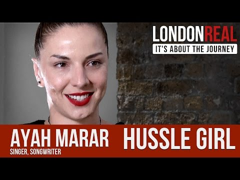Ayah Marar - Hussle Girl | London Real