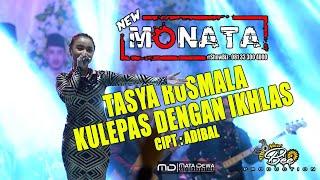 NEW MONATA - KULEPAS DENGAN IKHLAS - TASYA ROSMALA - LIVE BLEGAH MADURA