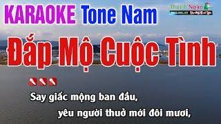 Đắp Mộ Cuộc Tình Karaoke 2020 | Tone Nam - Nhạc Sống Thanh Ngân