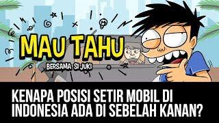 KENAPA SETIR MOBIL DI INDONESIA DI SEBELAH KANAN? – MAU TAHU