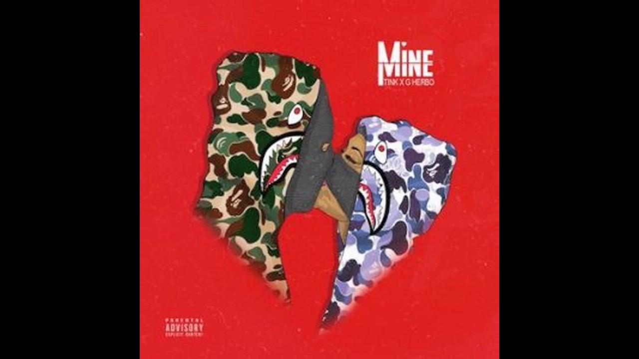 Download Tink - Mine ft. G Herbo