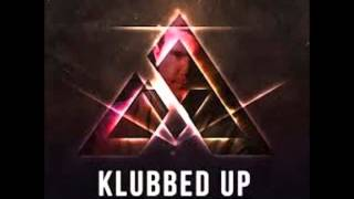 klubfiller presents klubbed up podcast episode 2