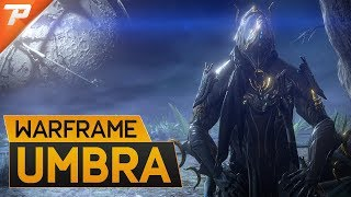 Warframe:  Umbra Excalibur & Builds, Shadow of The Long Night.