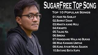 Sugarfree Ebe Dancel top 10 Songs
