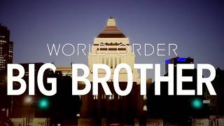 "WORLD ORDER ""BIG BROTHER"""